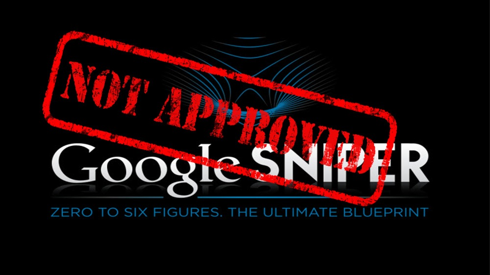 google sniper not approved
