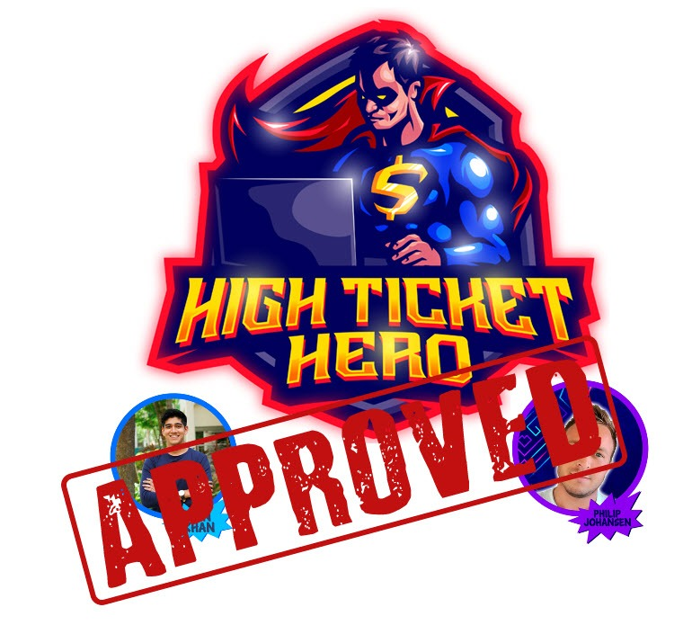 high ticket hero approved